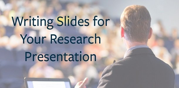 How to Build Great Slides for Your Research Presentation
